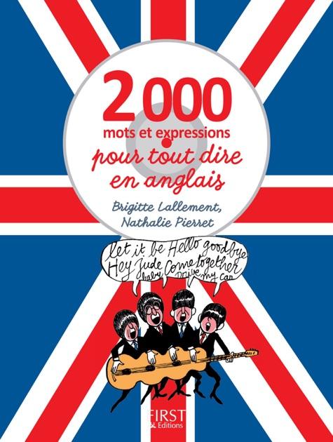 2000 Mots Et Expressions Pour Tout Dire En Anglais De Nathalie