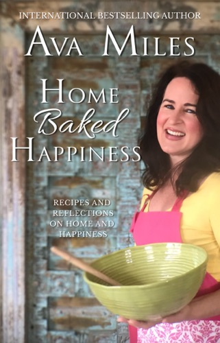 Ava Miles - Home Baked Happiness
