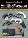 Standard Catalog Of Smith  Wesson
