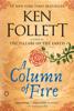 Ken Follett - A Column of Fire artwork