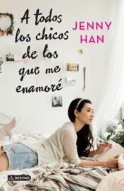 A todos los chicos de los que me enamoré (Edición mexicana) PDF Download