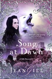Song at Dawn - Jean Gill book summary