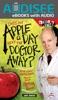 Does An Apple A Day Keep The Doctor Away? (Enhanced Edition)
