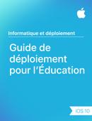 Guide de déploiement pour l'Éducation