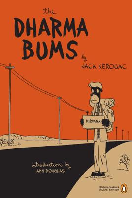 Jack Kerouac, Anne Douglas & Jason - The Dharma Bums book