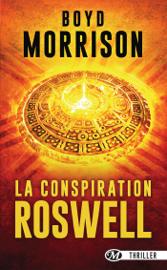 La Conspiration de Roswell