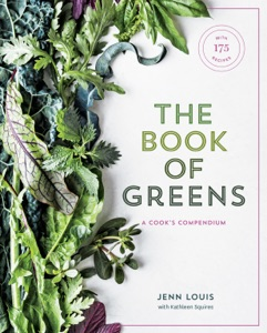 The Book of Greens by Jenn Louis & Kathleen Squires Book Cover