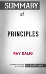 Summary Of Principles By Ray Dalio  Conversation Starters