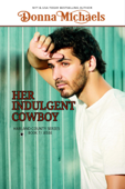 Her Indulgent Cowboy