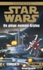 Star Wars - Les X-Wings - Tome 3
