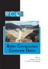 RCC Dams - Roller Compacted Concrete Dams