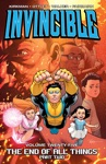 Invincible Vol 25 End Of All Things Part 2