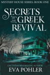Secrets Of The Greek Revival Mystery House 1