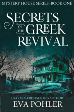 Secrets Of The Greek Revival: Paranormal Women's Fiction