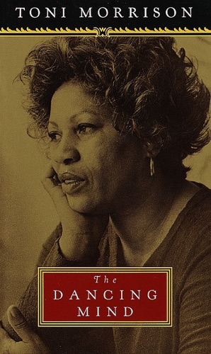 Toni Morrison - The Dancing Mind
