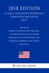 2015-06-30 Energy Conservation Program - Test Procedures For Packaged Terminal Air Conditioners And Packaged Terminal Heat Pumps - Final Rule US Energy Efficiency And Renewable Energy Office Regulation EERE 2018 Edition