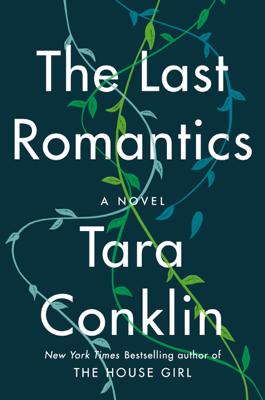 Tara Conklin - The Last Romantics book