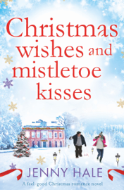 Christmas Wishes and Mistletoe Kisses PDF Download