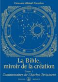 La Bible, miroir de la Création