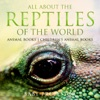 All About The Reptiles Of The World - Animal Books  Childrens Animal Books