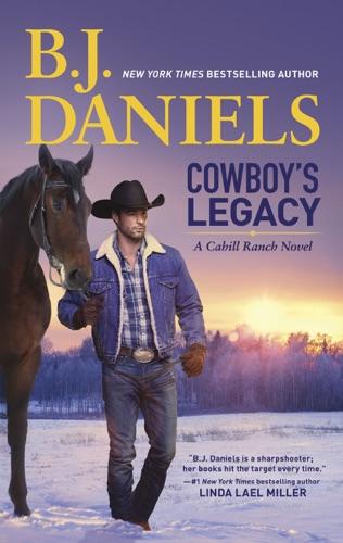 B.J. Daniels - Cowboy's Legacy