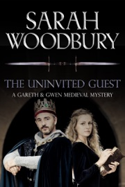 The Uninvited Guest - Sarah Woodbury