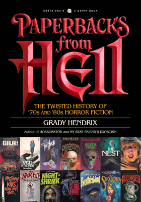 Paperbacks from Hell - Grady Hendrix book