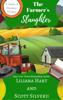 Liliana Hart & Scott Silverii - The Farmer's Slaughter (Book 1) artwork