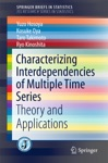 Characterizing Interdependencies Of Multiple Time Series