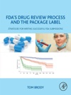 FDAs Drug Review Process And The Package Label