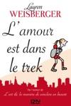 Lamour Est Dans Le Trek