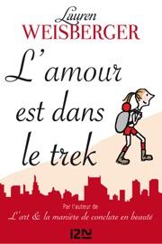 L'amour est dans le trek PDF Download