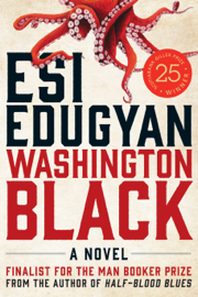 Washington Black - Esi Edugyan book summary