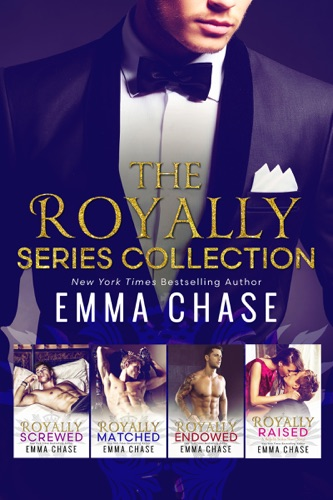Emma Chase - The Royally Series Collection