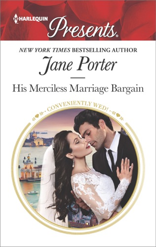 Jane Porter - His Merciless Marriage Bargain
