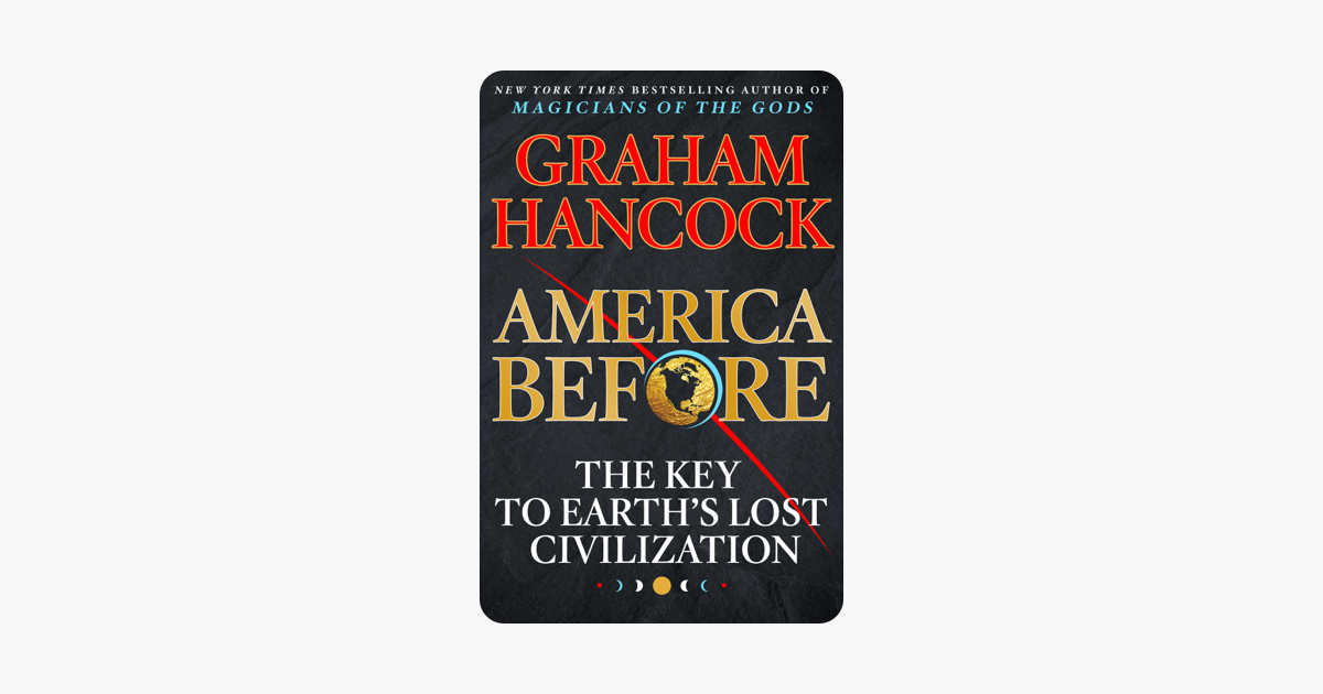 America Before - Graham Hancock