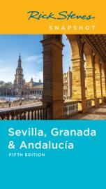 Rick Steves Snapshot Sevilla, Granada & Andalucía book