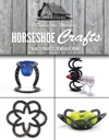 Horseshoe Crafts