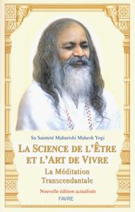 La science de l'être et l'art de vivre - La méditation transcendantale La couverture du livre martien
