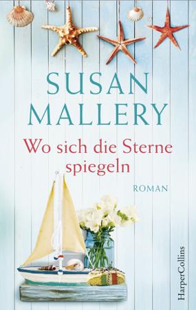 Wo sich die Sterne spiegeln - Susan Mallery