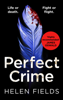 Helen Fields - Perfect Crime artwork