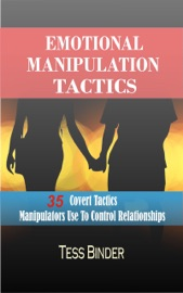 Download and Read Online Emotional Manipulation Tactics