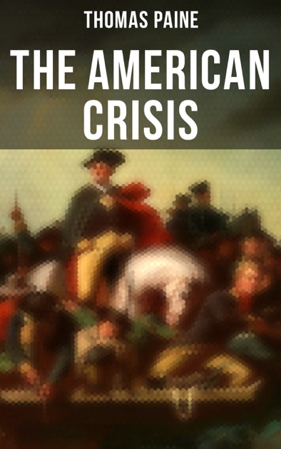 The American Crisis By Thomas Paine On IBooks