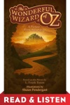 The Wonderful Wizard Of Oz A Picture Book Adaptation Read  Listen Edition