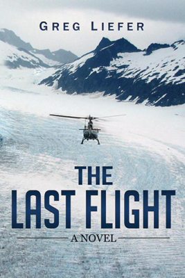 Gregory P. Liefer - The Last Flight book