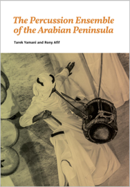The Percussion Ensemble of the Arabian Peninsula