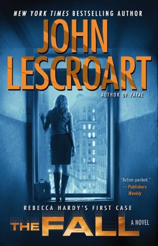 John Lescroart - The Fall