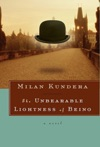 The Unbearable Lightness Of Being A Novel