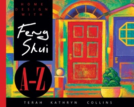 HOME DESIGN WITH FENG SHUI A-Z