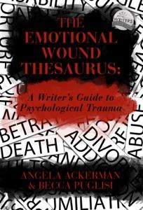 The Emotional Wound Thesaurus: A Writer's Guide to Psychological Trauma da Becca Puglisi & Angela Ackerman